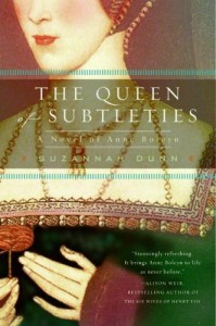 The Queen of Subtleties: A Novel of Anne Boleyn - Suzannah Dunn