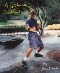 A California Childhood - James Franco
