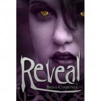 Reveal (Cryptid Tales) - Brina Courtney