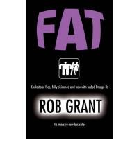 Fat - Rob Grant