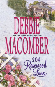 204 Rosewood Lane (Cedar Cove, Book 2) - Debbie Macomber