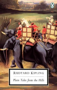 Plain Tales from the Hills - Rudyard Kipling, David Trotter