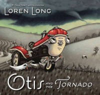 Otis and the Tornado - Loren Long