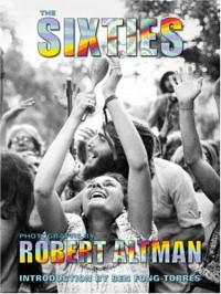 The Sixties - Robert Altman, Ben Fong-Torres