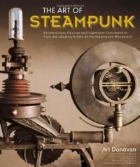 The Art of Steampunk - Art Donovan, G.D. Falksen, Jim Bennett