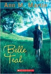 Belle Teale - Katherine Martin, Ann M. Martin
