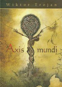 Axis mundi - Wiktor Trojan