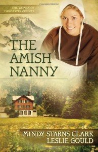 The Amish Nanny - Mindy Starns Clark, Leslie Gould