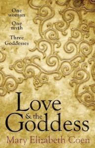 Love & The Goddess - Mary Elizabeth Coen