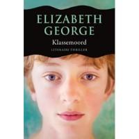 Klassemoord (Inspector Lynley #3) - Elizabeth  George, Cobi de Groot