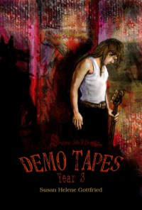ShapeShifter: The Demo Tapes (Year 3) - Susan Helene Gottfried