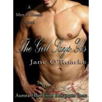 The Girl Says Yes - Jane O'Roarke