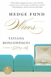 Hedge Fund Wives - Tatiana Boncompagni