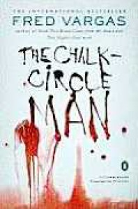 The Chalk Circle Man  - Fred Vargas, Siân Reynolds
