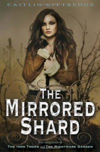 The Mirrored Shard - Caitlin Kittredge