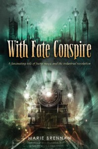 With Fate Conspire - Marie Brennan