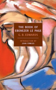 The Book of Ebenezer Le Page (New York Review Books Classics) - G.B. Edwards