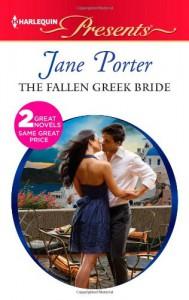 The Fallen Greek Bride / At the Greek Boss's Bidding - Jane Porter