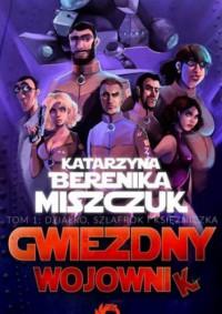 Gwiezdny Wojownik - Katarzyna Berenika Miszczuk