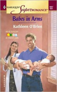Babes in Arms - Kathleen O'Brien