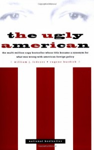The Ugly American - Eugene Burdick, William J. Lederer