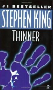 Thinner - Richard Bachman, Stephen King