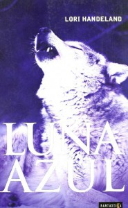 Luna Azul - Lori Handeland