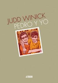 Pedro y yo - Judd Winick, Santiago García
