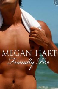 Friendly Fire - Megan Hart