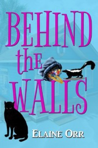 Behind the Walls (Jolie Gentil Cozy Mystery Series) - Elaine Orr