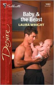 Baby & the Beast - Laura Wright