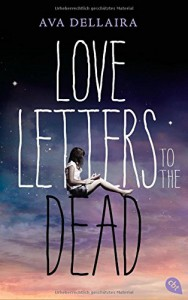 Love Letters to the Dead - Ava Dellaira, Katarina Ganslandt