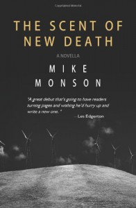 The Scent of New Death - Mike Monson