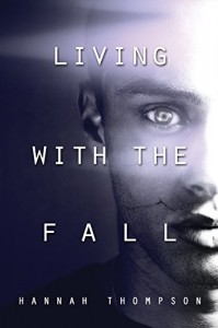 Living with the Fall - Hannah Thompson
