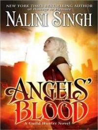 Angels' Blood  - Nalini Singh, Justine Eyre