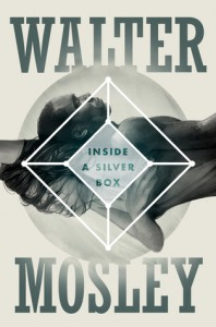 Inside a Silver Box - Walter Mosley