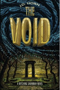 The Void (Witching Savannah Book 3) - Bernd Horn