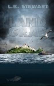 Land Grab - L.K. Stewart
