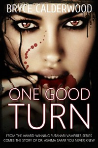 One Good Turn: A Futanari Vampires Standalone Story - Bryce Calderwood