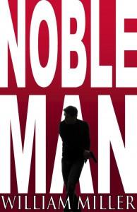 Noble Man - William Miller