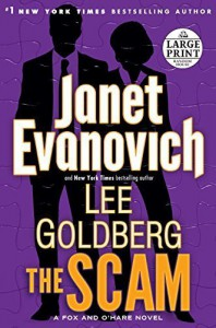 The Scam: A Fox and O'Hare Novel by Evanovich, Janet, Goldberg, Lee(September 15, 2015) Paperback - Janet,  Goldberg,  Lee Evanovich