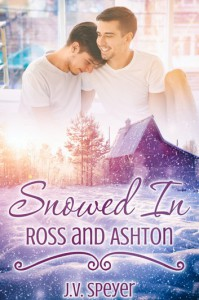 Snowed In: Ross and Ashton - J.V. Speyer
