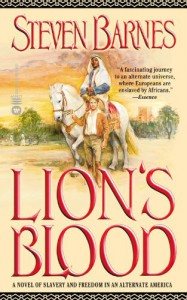 Lion's Blood - Steven Barnes