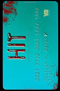 Hit by Delilah S. Dawson (14-Apr-2015) Hardcover - Delilah S. Dawson