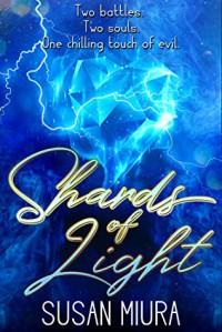Shards of Light (Healer #2) - Susan Miura