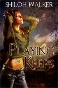 Playing for Keeps - Shiloh Walker