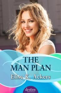 The Man Plan - Elise K. Ackers