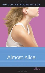 Almost Alice (Alice Books) - Phyllis Reynolds Naylor
