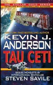 Tau Ceti - Kevin J. Anderson, Steven Savile