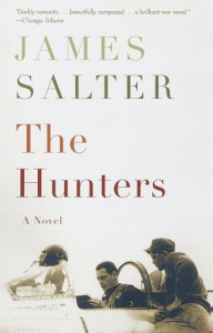The Hunters - James Salter